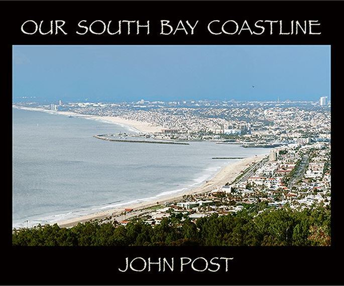 Our South Bay Coastline Book by John Post Cover